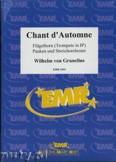 Okładka: Grunelius Wilhelm Von, Chant d'Automne (Trumpet Solo) - Orchestra & Strings