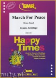 Ok�adka: Armitage Dennis, March for Peace - BRASS BAND