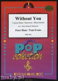Ok�adka: Ham Peter, Evans Tom, Without You - Wind Band