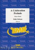 Okładka: Debons Eddy, A Celebration Prelude - BRASS BAND