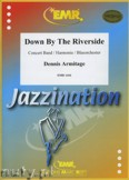 Ok�adka: Armitage Dennis, Down By The Riverside - Wind Band