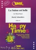 Ok�adka: Schneiders Hardy, La Suisse est Belle - Wind Band