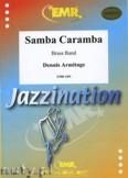 Okładka: Armitage Dennis, Samba Caramba - BRASS BAND