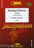 Ok�adka: Armitage Dennis, Passion Flower - BRASS BAND