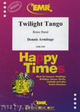 Ok�adka: Armitage Dennis, Twilight Tango - BRASS BAND