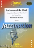 Okładka: Freedman M., Knight J. De, Rock Around The Clock - Wind Band