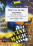 Ok�adka: Webber Andrew Lloyd, Don't Cry For Me Argentina (Solo Voice & Chorus) - Wind Band