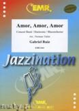 Okładka: Ruiz Gabriel, Amor, Amor, Amor - Wind Band