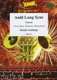 Okładka: Armitage Dennis, Auld Lang Syne (Chorus SATB) - Wind Band