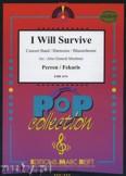 Okładka: Perren F., Fekaris D., I Will Survive - Wind Band