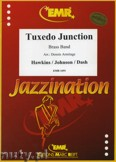 Okładka: Hawkins Erskine, Johnson William, Tuxedo Junction - BRASS BAND