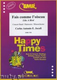 Okładka: Jocafi Carlos Antonio, Fais comme l'Oiseau - Wind Band
