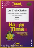 Ok�adka: Gilles, Les Trois Cloches - Wind Band