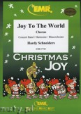 Okładka: Schneiders Hardy, Joy To The World (Chorus SATB) - Wind Band