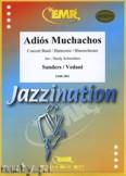 Okładka: Sanders Julio, Vedani Cesar, Adiós, Muchachos - Wind Band