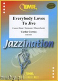 Ok�adka: Correa Carlos, Everybody Loves To Jive - Wind Band