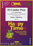 Okładka: Robles Daniel Alomias, Milchberg Jorge, El Condor Pasa (Flute Solo or Duet) - Wind Band