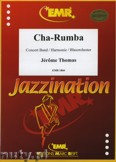 Okładka: Thomas Jérôme, Cha-Rumba for Wind Band