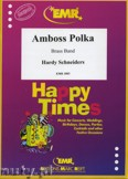 Okładka: Schneiders Hardy, Amboss Polka - BRASS BAND