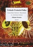 Ok�adka: Strauss Johann, Tritsch-Tratsch-Polka - Wind Band