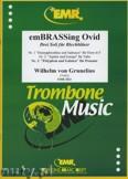 Okładka: Grunelius Wilhelm Von, emBRASSing Ovid - Trombone