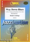 Ok�adka: Armitage Dennis, Way Down Blues - Trombone