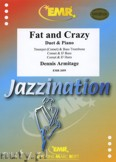 Ok�adka: Armitage Dennis, Fat and Crazy for Duet and Piano