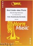 Okładka: Mendelssohn-Bartholdy Feliks, Drei Lieder ohne Worte - Horn