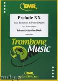 Ok�adka: Bach Johann Sebastian, Prelude XX BWV 865  - Trombone