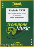 Okładka: Bach Johann Sebastian, Prelude XVII BWV 862 - Trombone