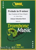Okładka: Bach Johann Sebastian, Prelude D minor BWV 539  - Trombone