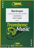 Ok�adka: Voegelin Fritz, Burlesque - Trombone