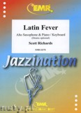 Okładka: Richards Scott, Latin Fever for Alto Saxophone and Piano