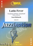 Okładka: Richards Scott, Latin Fever for Trombone and Piano