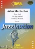 Okładka: Sanders Julio, Vedani Cesar, Adios, Muchachos - BRASS BAND