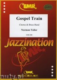 Okładka: Tailor Norman, Gospel Train (Chorus SATB) - BRASS BAND
