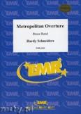 Ok�adka: Schneiders Hardy, Metropolitan Overture - BRASS BAND