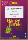 Okładka: Schneiders Hardy, La Suisse est Belle - BRASS BAND