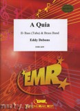 Okładka: Debons Eddy, A Quia (Eb Bass Solo) - BRASS BAND