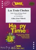 Ok�adka: Gilles, Les Trois Cloches (Solo Voice & Chorus optional) - BRASS BAND
