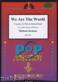 Ok�adka: Jackson Michael, Richie Lionel, We Are The World (Chorus SATB) - BRASS BAND