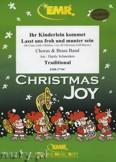 Okładka: Schneiders Hardy, Ihr Kinderlein kommet / Lasst uns  (Chorus SATB) - BRASS BAND