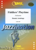 Ok�adka: Armitage Dennis, Fiddler's Playtime - Orchestra & Strings