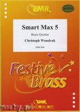 Okładka: Wundrak Christoph, Smart Max 5 - BRASS ENSAMBLE