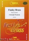 Ok�adka: Wundrak Christoph, Funky Brass - BRASS ENSAMBLE