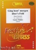 Ok�adka: Mahler Gustav, Ging Heut Morgen �bers Feld - BRASS ENSAMBLE
