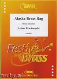 Ok�adka: Frackenpohl Arthur, Alaska Brass Rag - BRASS ENSAMBLE