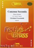Ok�adka: Frescobaldi Girolamo, Canzona Seconda Detta Bernardinia - BRASS ENSAMBLE