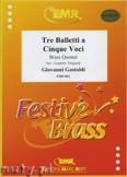 Okładka: Gastoldi Giovanni Giacomo, Tre Balletti a Cinque Voci - BRASS ENSAMBLE