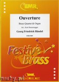 Ok�adka: H�ndel George Friedrich, Overture for Brass Quartet and Organ